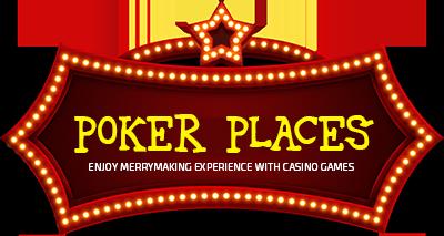 Poker Places 4u